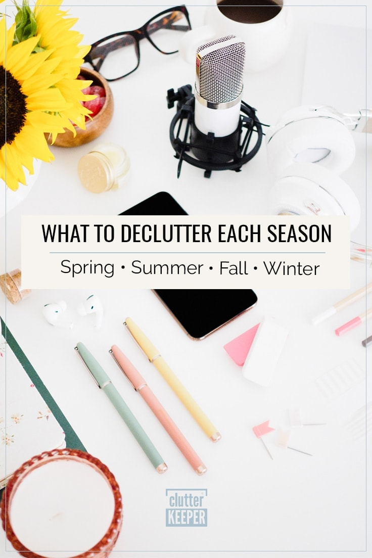 What to Declutter Each Season