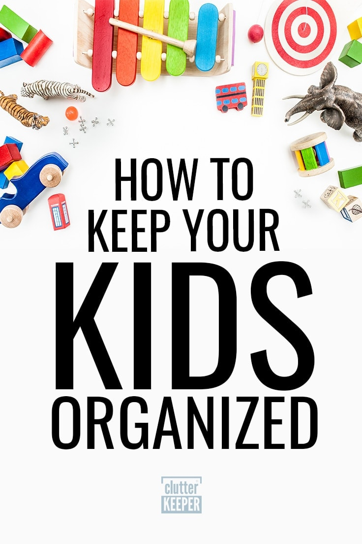Keeping a home organized requires teamwork. Learn how to get your kids organized with these simple tips. The most important one: model what you teach. #declutter #kidsorganization #kids #organization