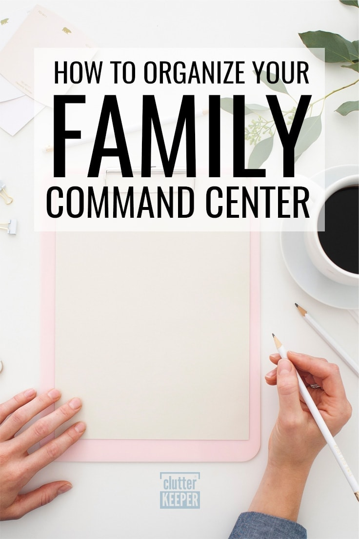 How to organize your family command center