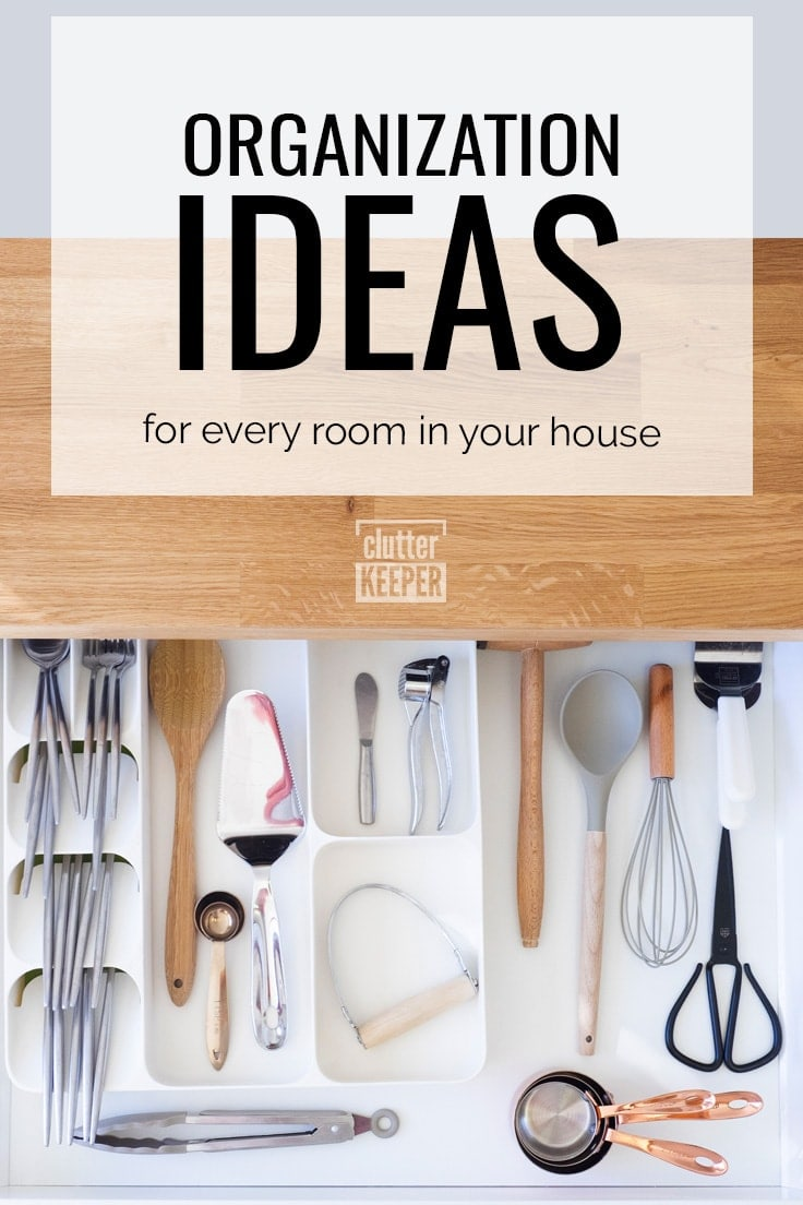 Organization ideas for every room in your house