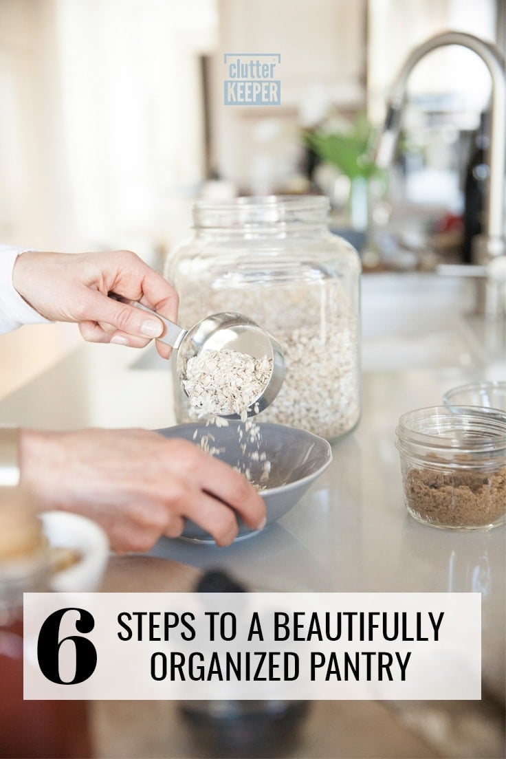 6 steps to a beautifully organized pantry