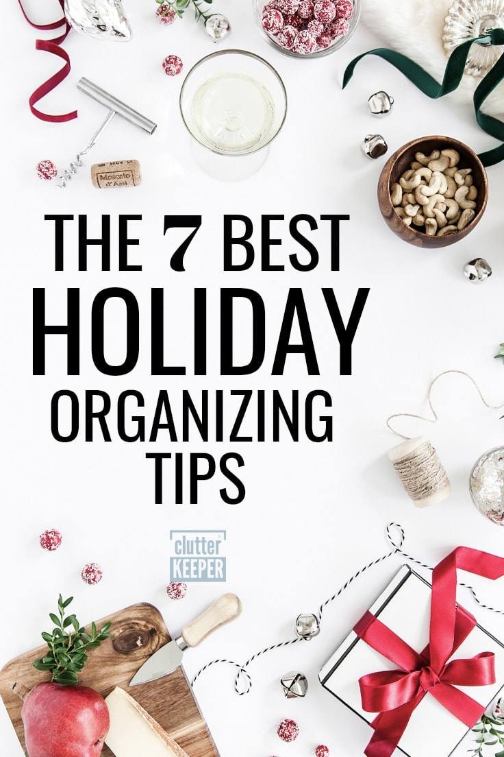 The 7 best holiday organizing tips