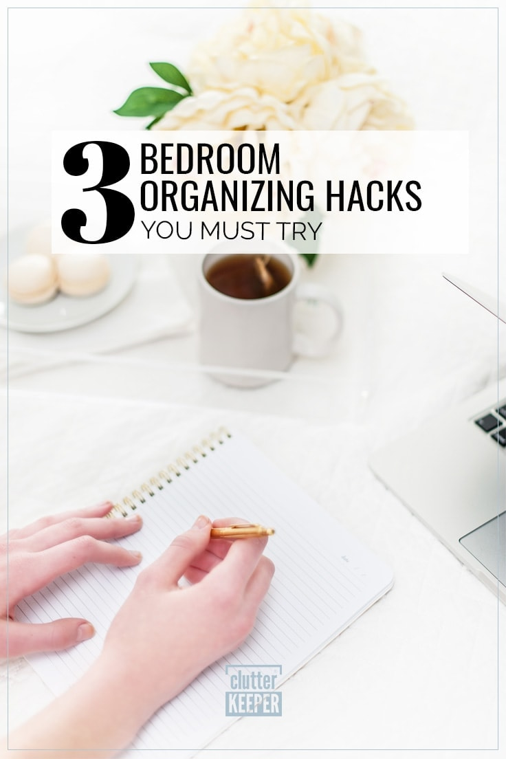 3 bedroom organizing hacks you must try