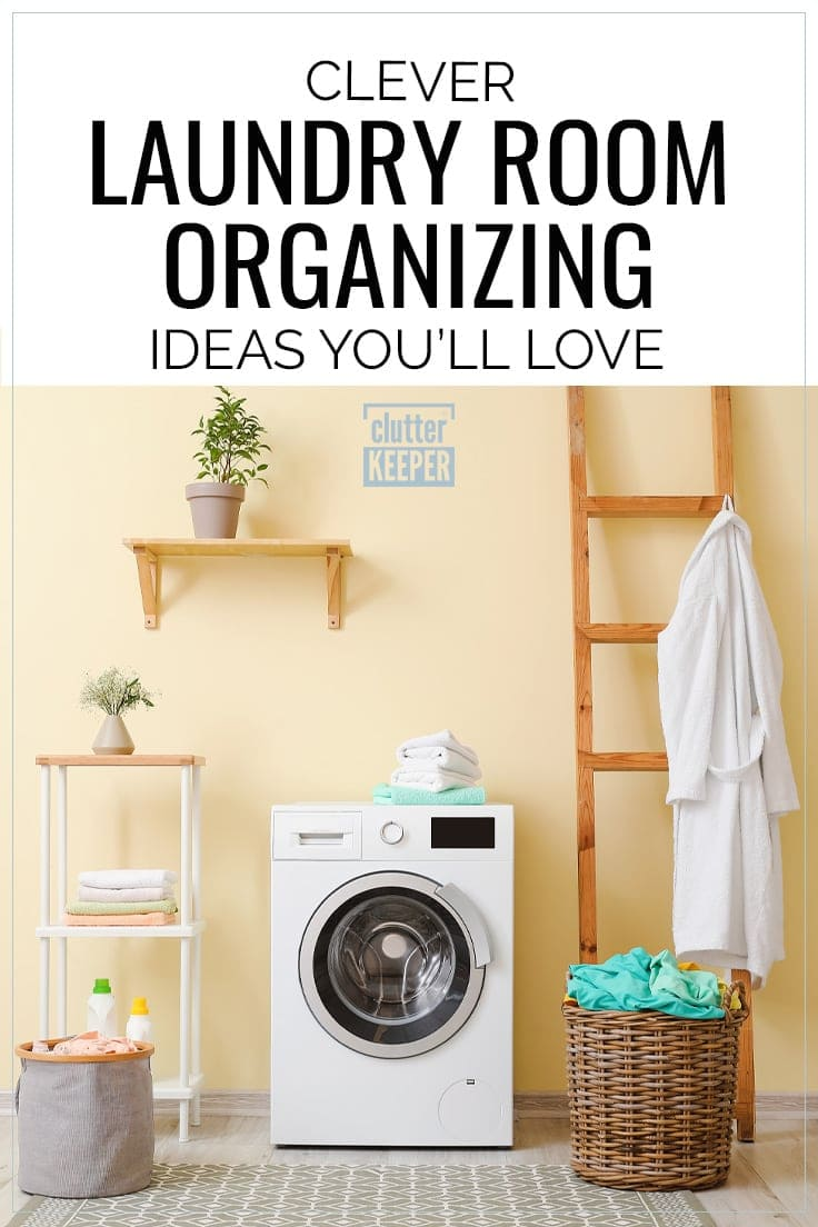 11 Cheap Easy Laundry Room Organization Hacks Clutter Keeper