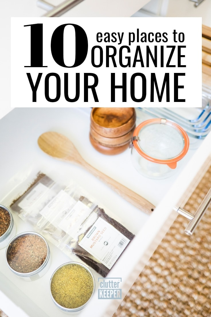 10 easy places to organize your home