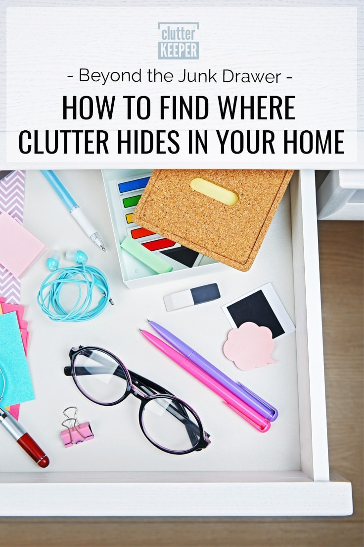 How to find where clutter hides in your home
