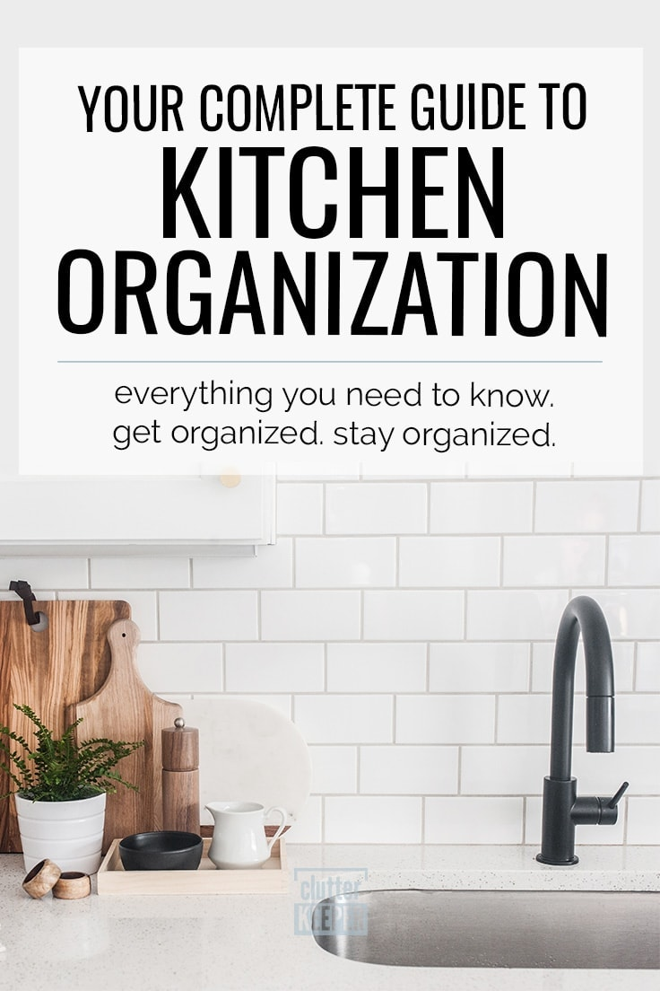 How do you organize your kitchen? Follow this complete guide, full of kitchen organization ideas and hacks for your cabinet, countertop, pantry and drawers, and you'll have an organized kitchen in no time. We even include tips on using zones and how to make the most of your small space! #kitchenorganization #kitchenorganizationidea #smallkitchen #organization #pantryorganization #kitchen #clutterkeeper