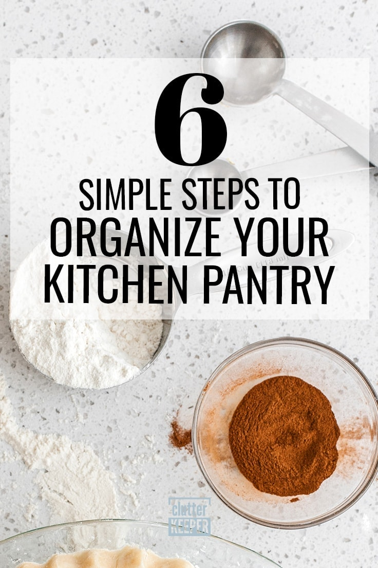 Transform your messy pantry into one of the most useful and organized spaces in your home with these 6 easy steps to organize your kitchen pantry.