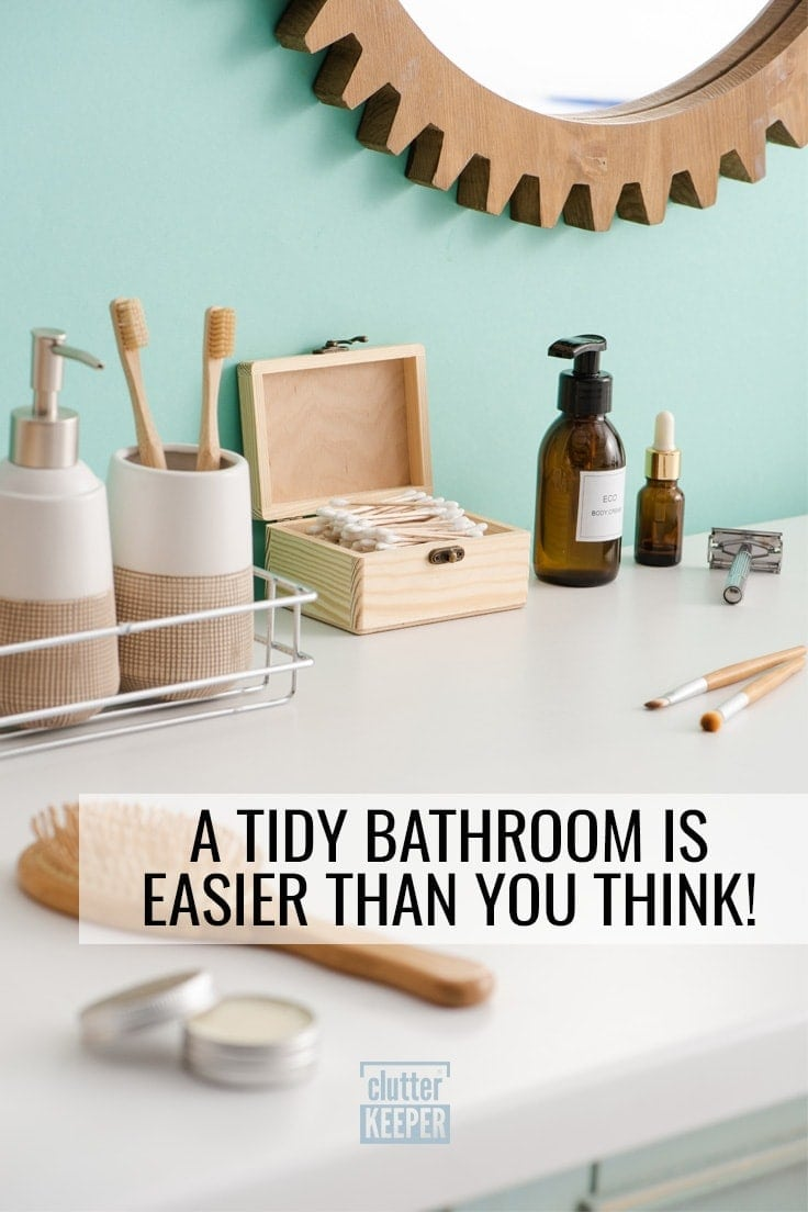 A Tidy Bathroom is Easier Than You Think
