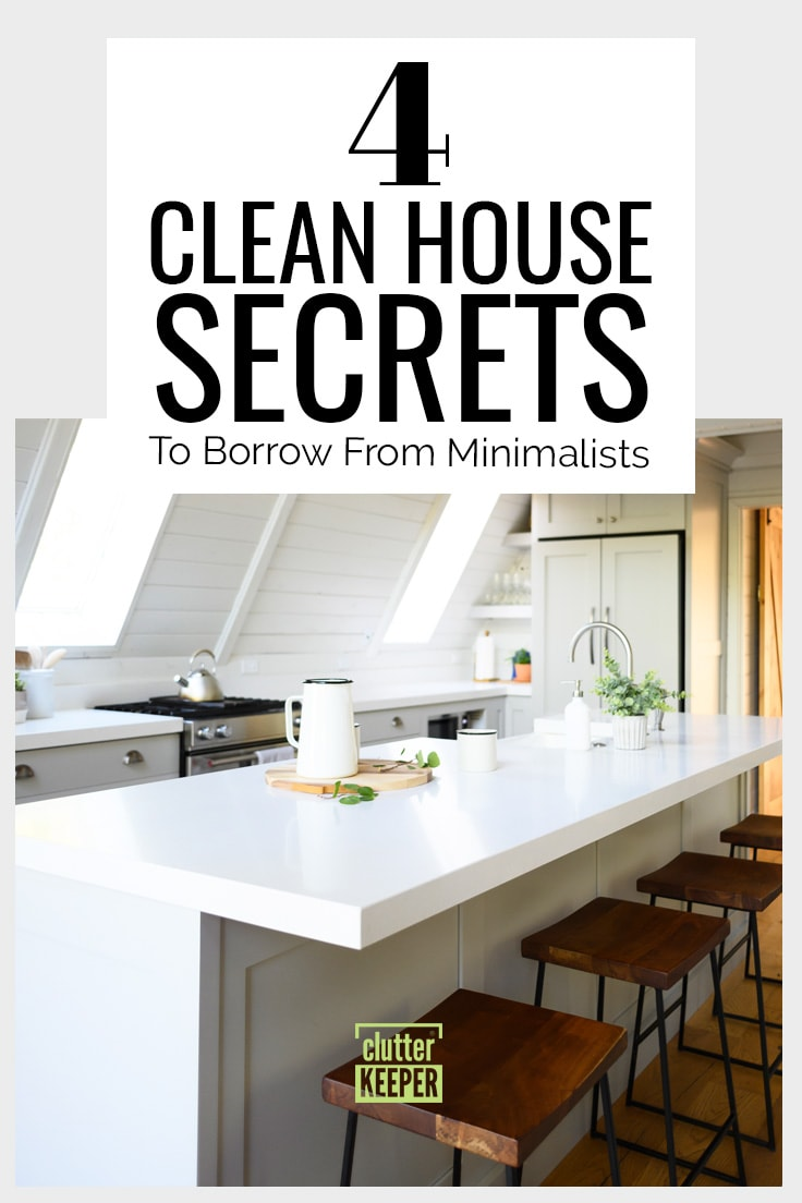 4 clean house secrest to borrow from minimalists