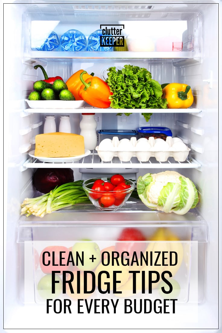 Clean and organized fridge tips for every budget