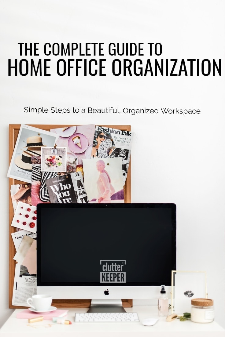 The Complete Guide to Home Office Organization