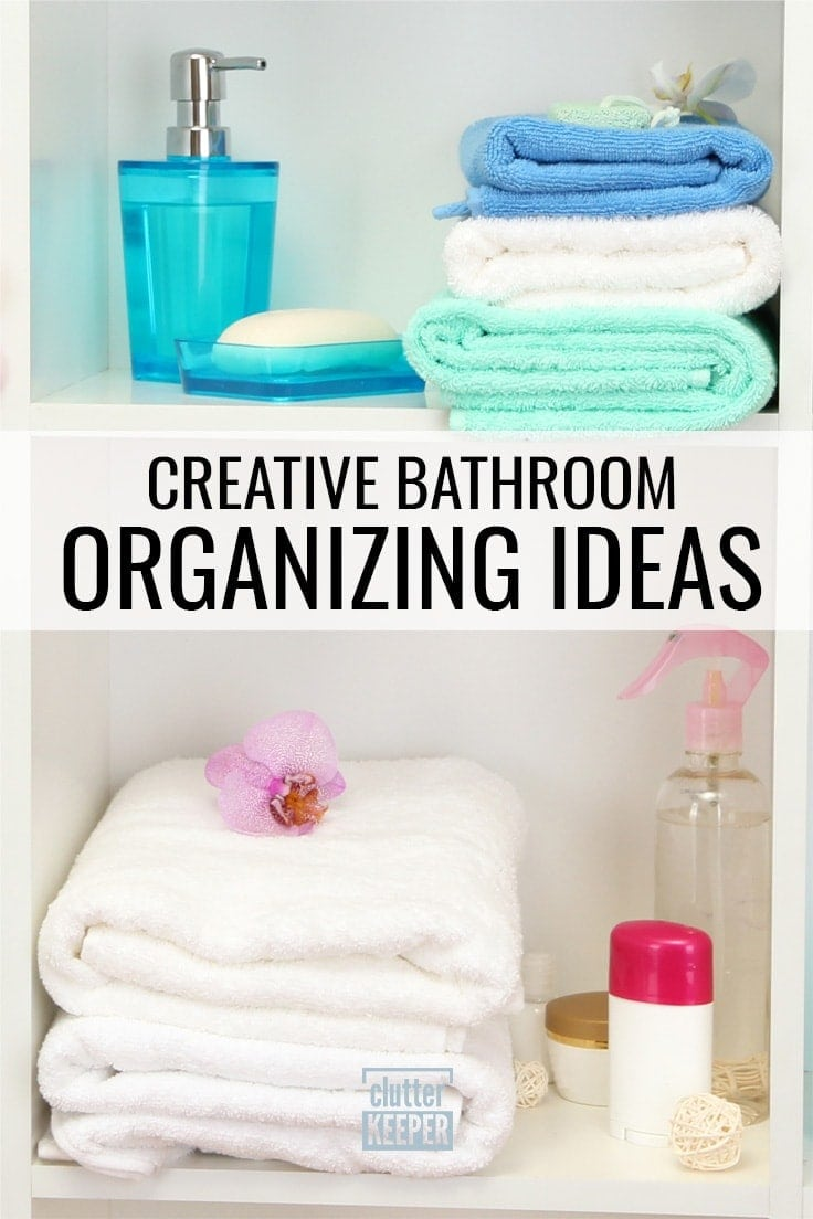 Creative Bathroom Organizing Ideas