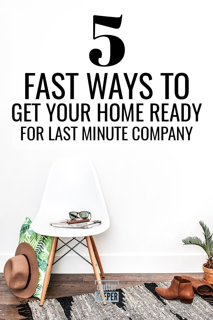 Have friends coming to visit at the last minute? Here are the hacks and tips to help you fake a clean house for those times when unexpected guests are on their way and you just don't have the time to clean your home in a day. #cleaning #cleaningtips #clutterkeeper
