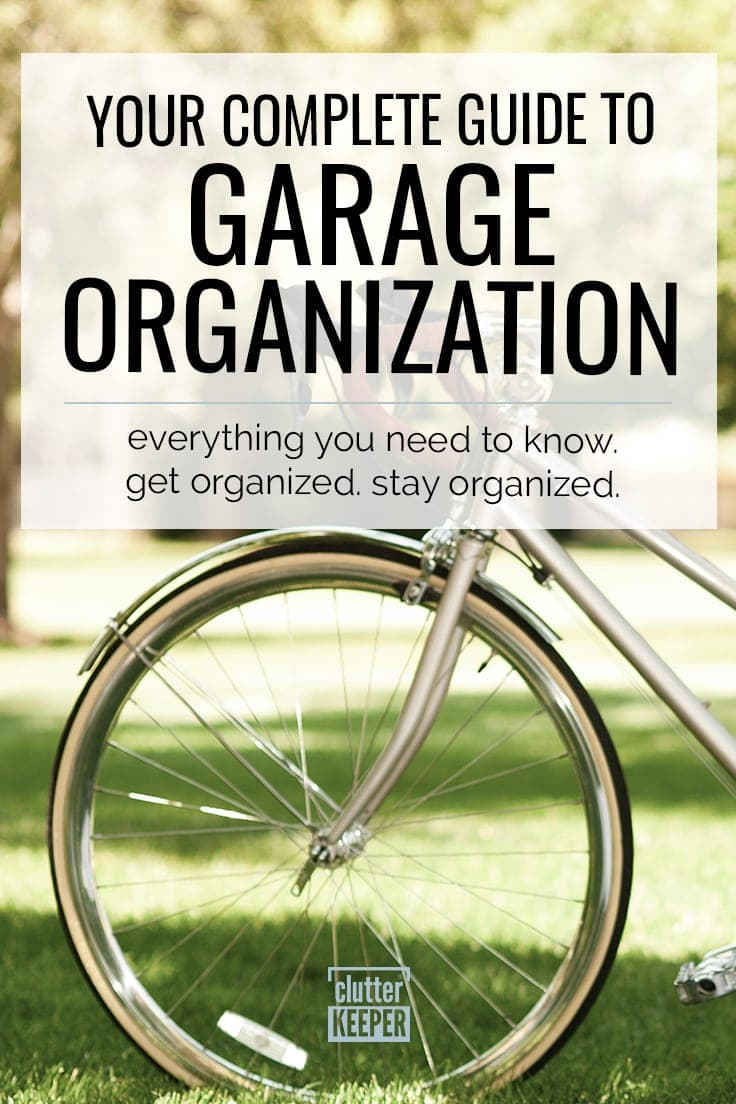 With these smart and easy garage organization ideas, you'll finally have enough room to fit your car, not just your tools. This complete guide is packed full of information, including DIY ideas on a budget, storage for bikes, and even how to use this space as a gym! #garageorganization #organization #clutterkeeper