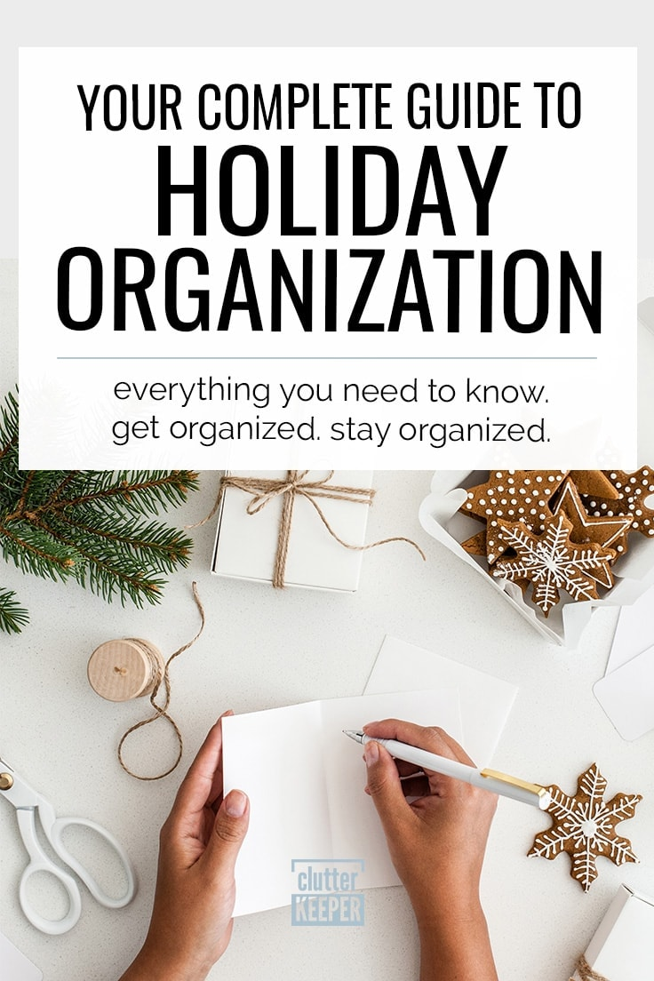 Stay organized and prepared with this super helpful guide for every holiday's storage needs. Your holiday organization starts here with these amazing tips and ideas for everything from Thanksgiving, Christmas, and beyond. It even includes meal planning and budgeting! This is the only guide you'll need for your holiday organization! #holidayorganization #organization #clutterkeeper