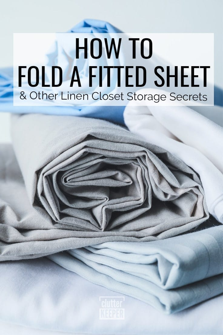 How to Fold a Fitted Sheet and Other Linen Closet Storage Secrets
