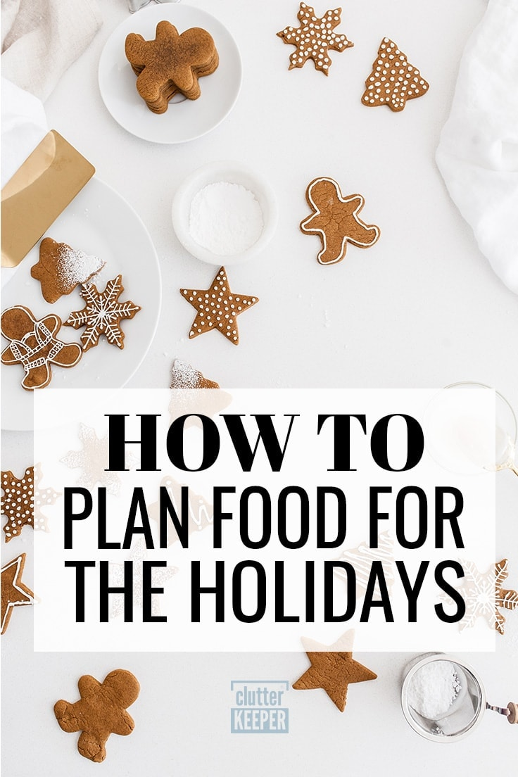 Of all of the things you'll plan for each holiday, making a menu can be the most stressful. Let's look at a few things that will make menu planning for Thanksgiving, Christmas and other holidays a lot easier. #holidayplanning #mealplanning #clutterkeeper