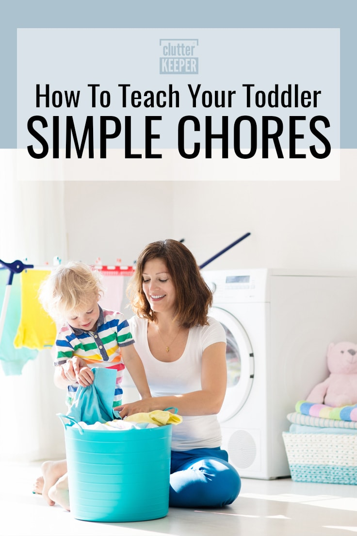 How to teach your toddler simple chores