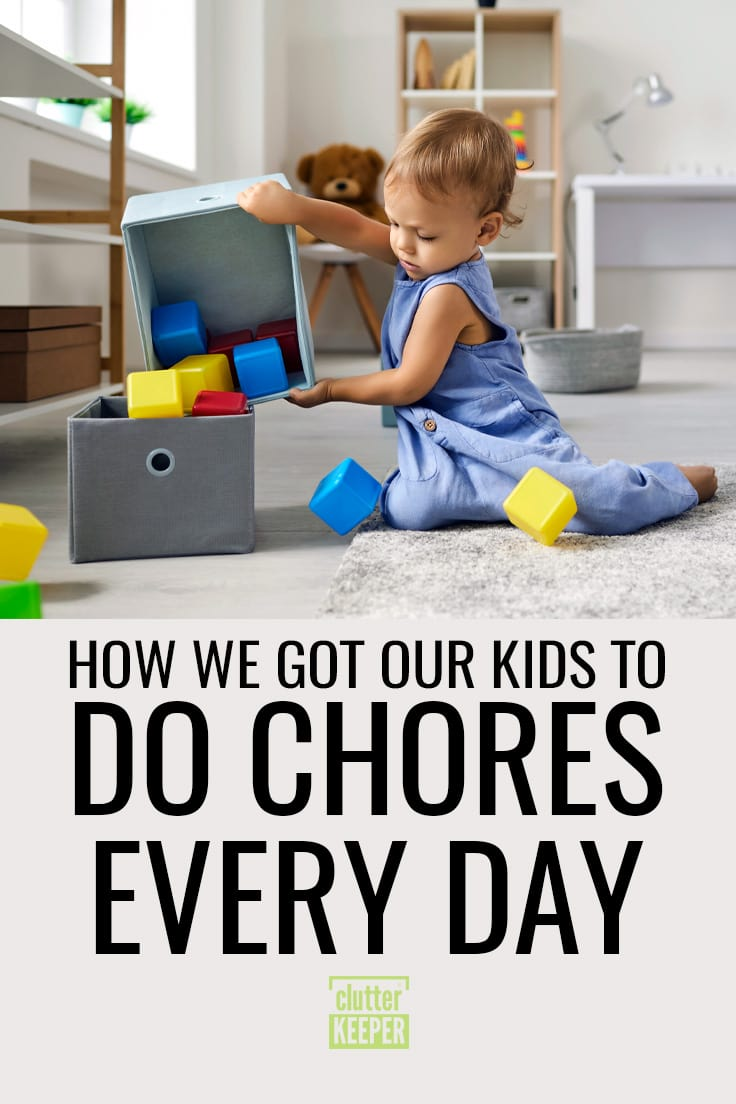 How we got our kids to do chores every day