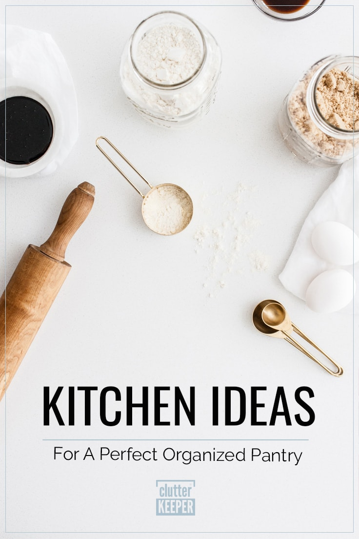 Kitchen ideas for a perfectly organized pantry