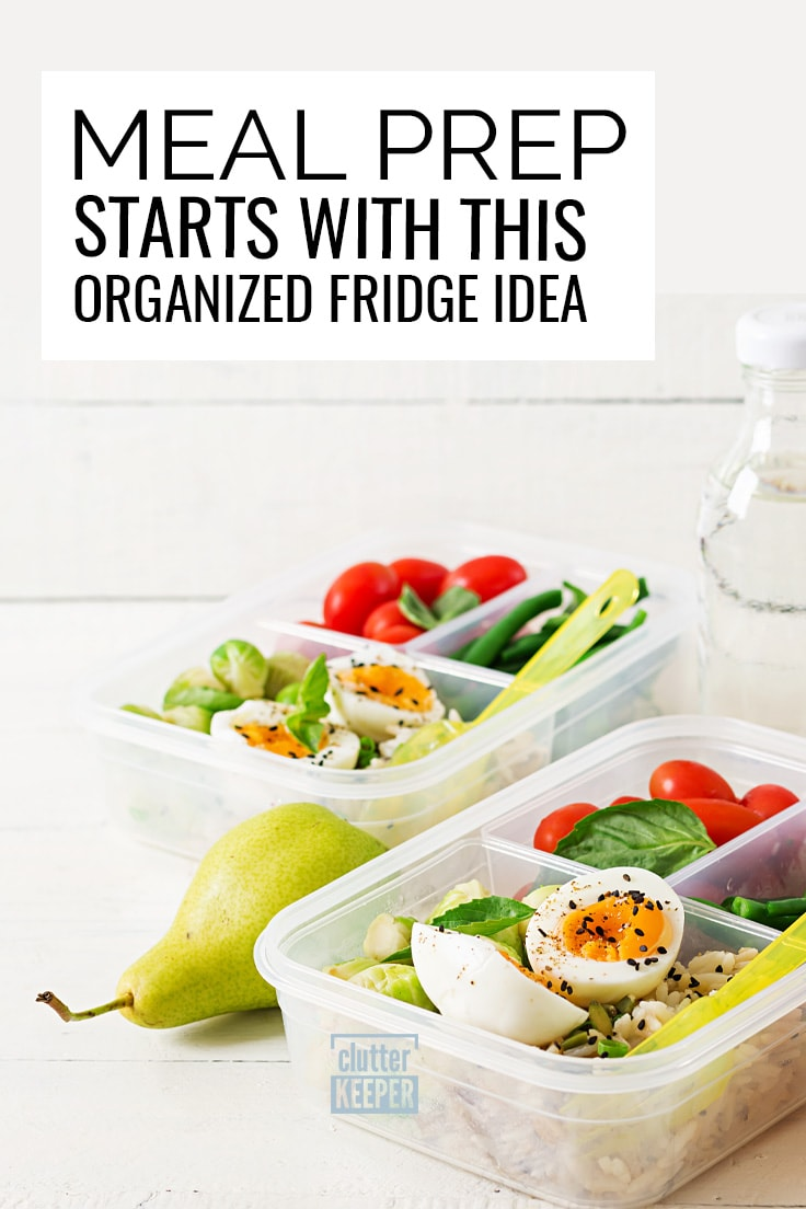 Meal prep starts with this organized fridge idea