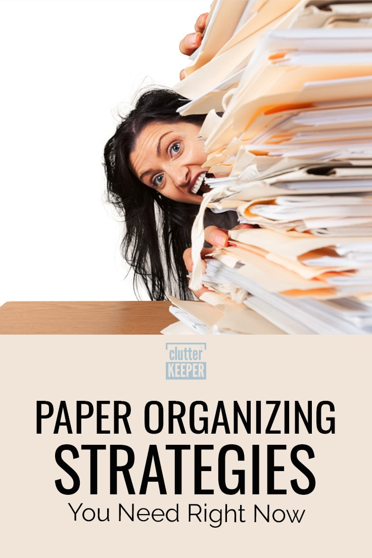 Paper organizing strategies you need right now