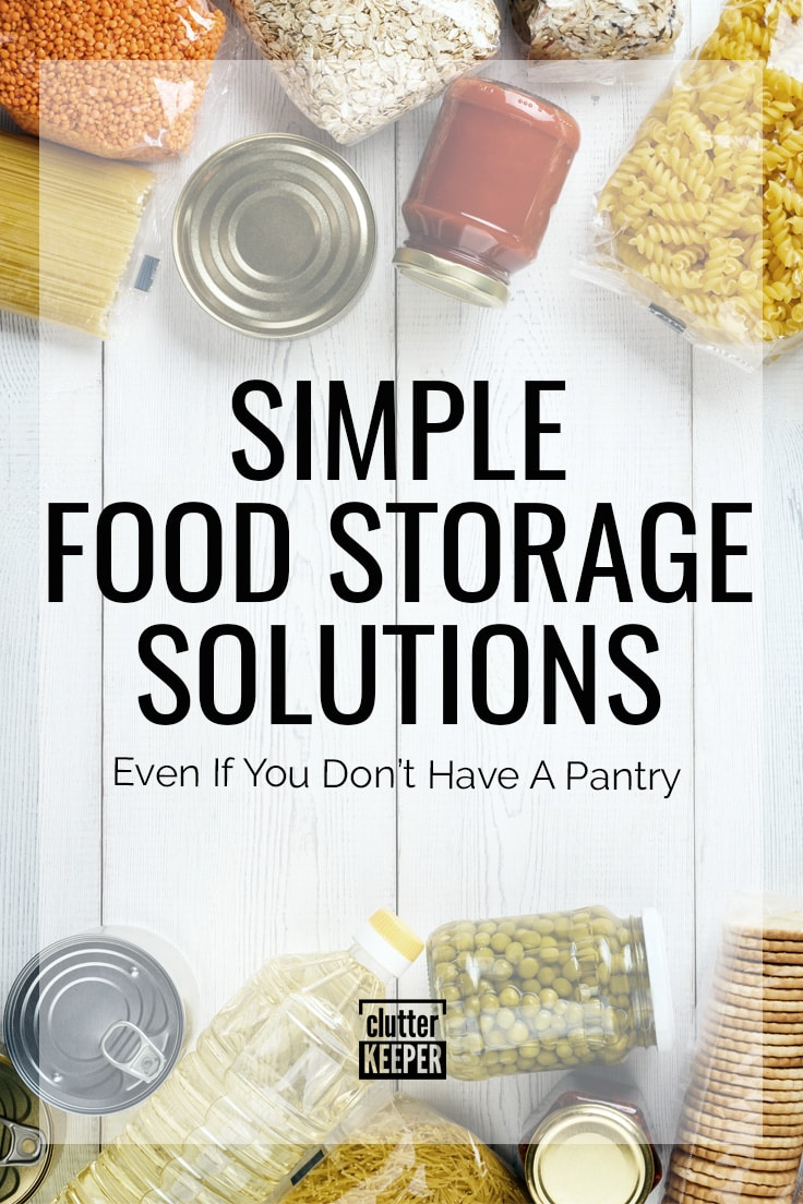 Simple food storage solutions - even if you don't have a pantry