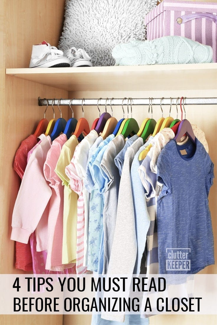 4 Tips You Must Read Before Organizing a Closet