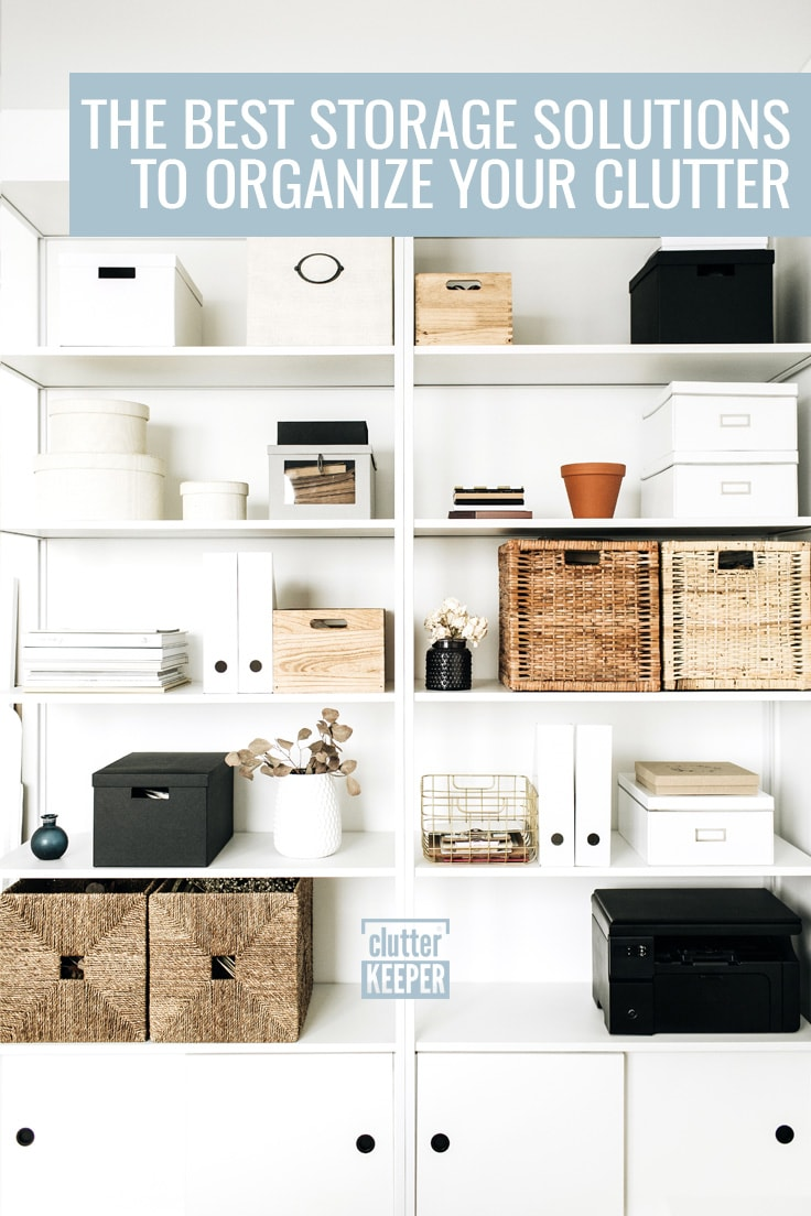 The best storage solutions to organize your clutter