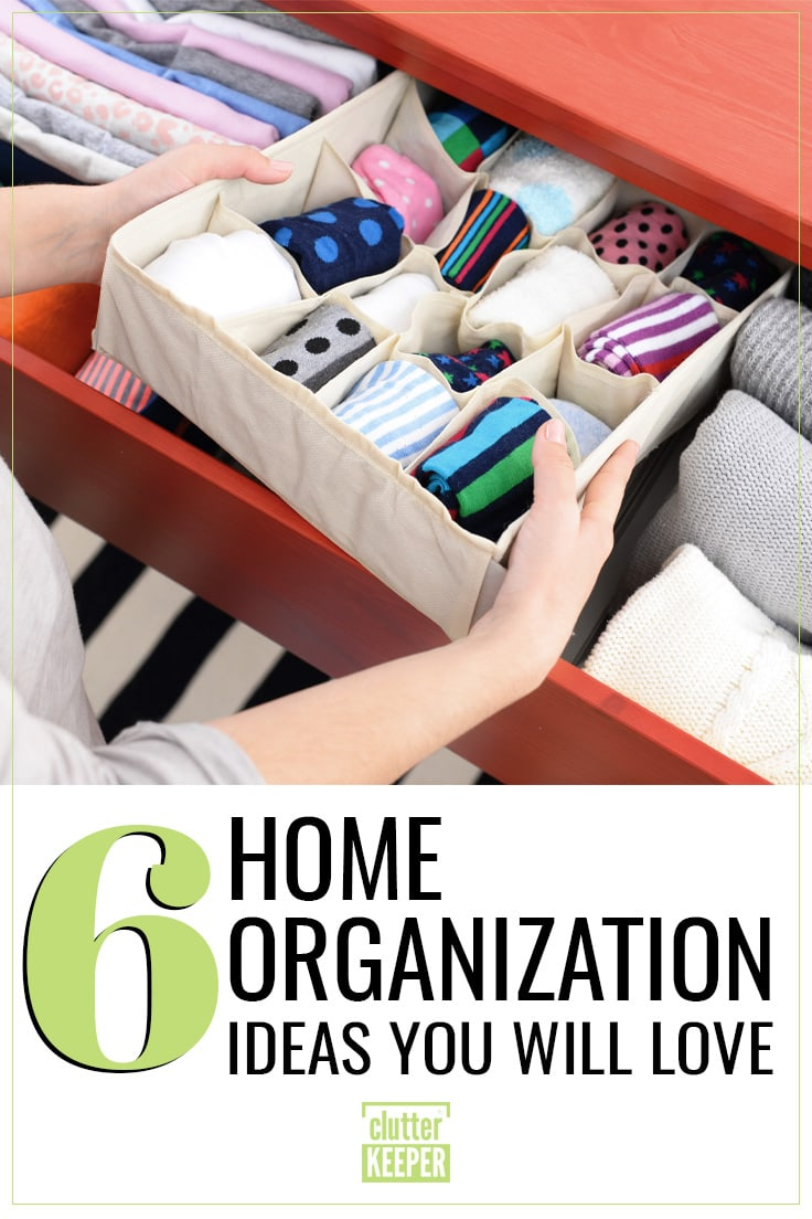 6 home organization ideas you'll love