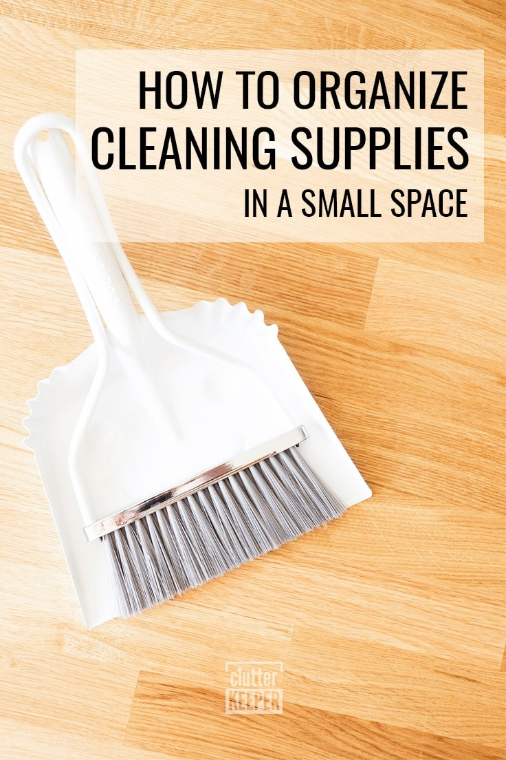 How to Organize Cleaning Supplies in a Small Space