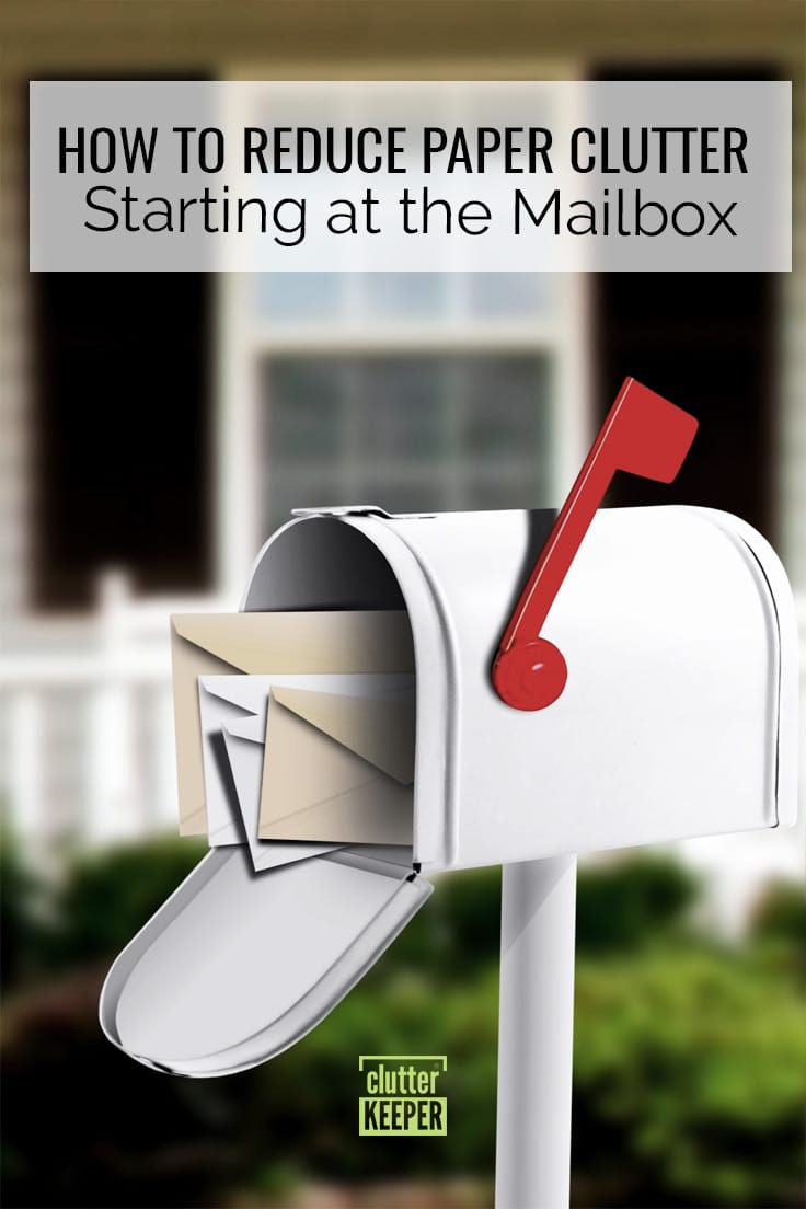 How to reduce paper clutter - starting at the mailbox