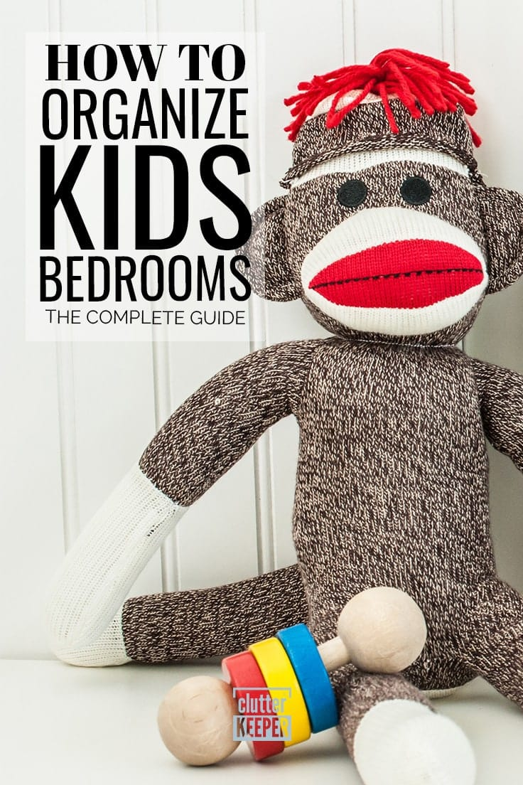 Discover step-by-step instructions for how to organize your kid's bedroom. Find easy toy and clothes storage solutions in this kids room organization guide. #kids #toyorganization #clutterkeeper