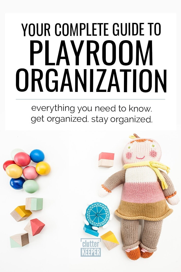 How do you organize toys? If your kids' playroom is a place of chaos, start here. Whether or not you are on a budget, this playroom organization guide is full of DIY and store-bought storage ideas for both toddlers and older kids toys. #playroom #organization #clutterkeeper
