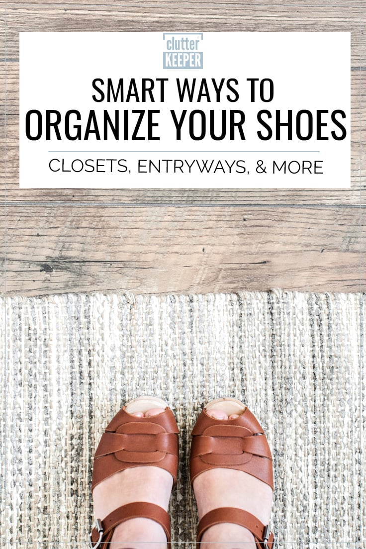 Smart ways to organize your shoes: closets, entryways, & more