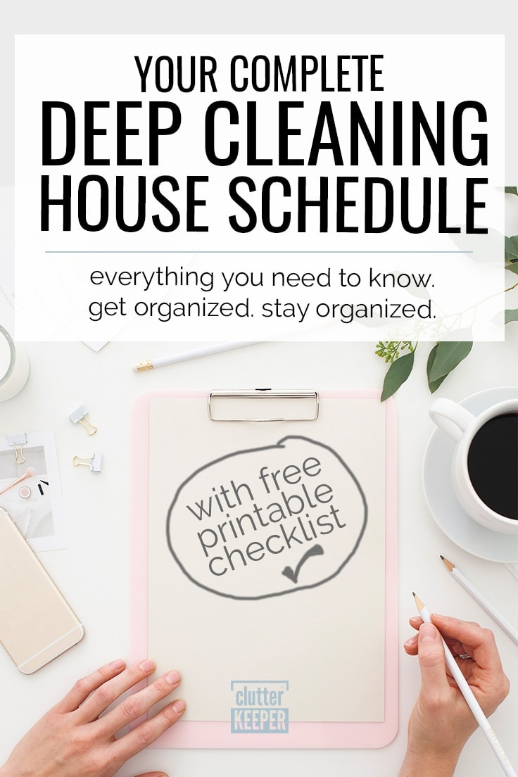 Keep your home seriously clean with this deep cleaning house schedule and printable checklist. You'll discover a room by room list of cleaning hacks and tips too. #cleaninghacks #cleaning #clutterkeeper