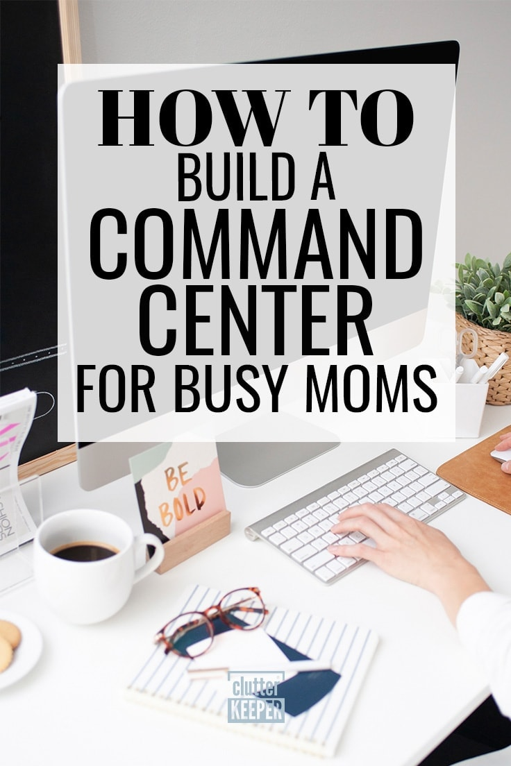 A family command center creates an organized, efficient space to keep track of everything at home. Here are ideas on how to build a DIY command center on a kitchen or entryway wall or other common area for busy moms. #commandcenter #organization #clutterkeeper