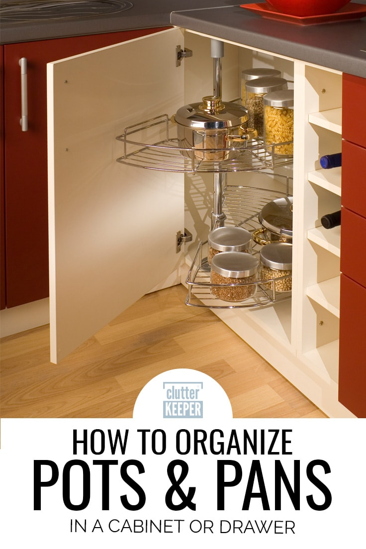 How to organize pots and pans in a cabinet or drawer.