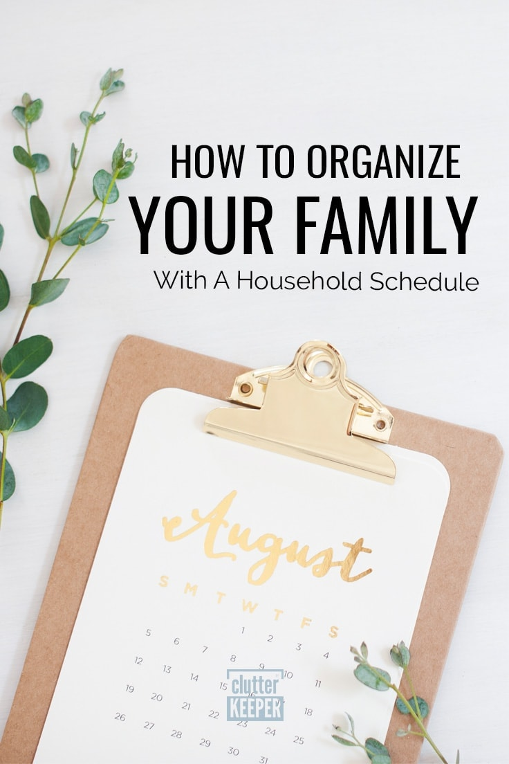 How to Organize Your Family With a Household Schedule
