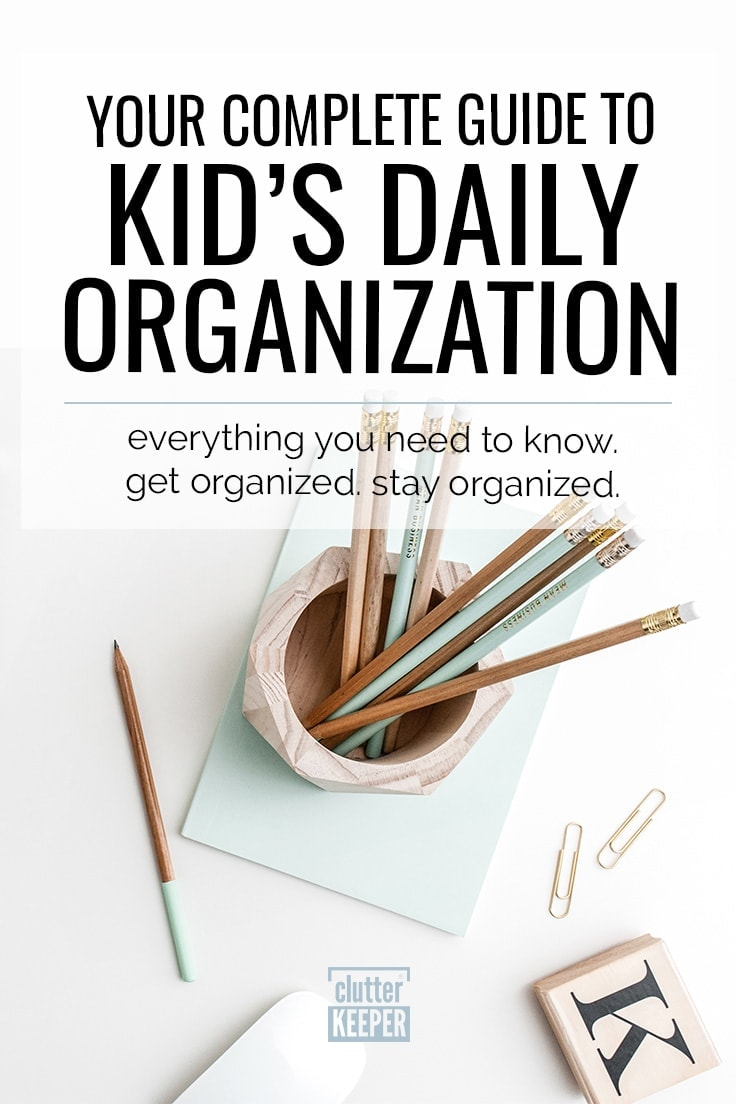 Read on to see how to organize your kids' schedules, chores, and activities. Everything you need to know about kids organization tips is in this guide. #clutterkeeper