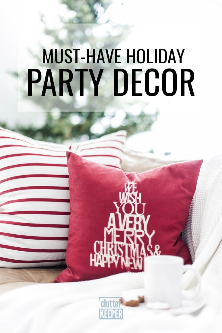 Must-Have Holiday Party Decor