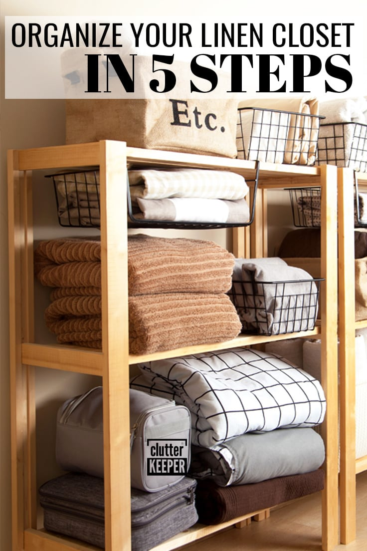Organize your linen closet in 5 steps.