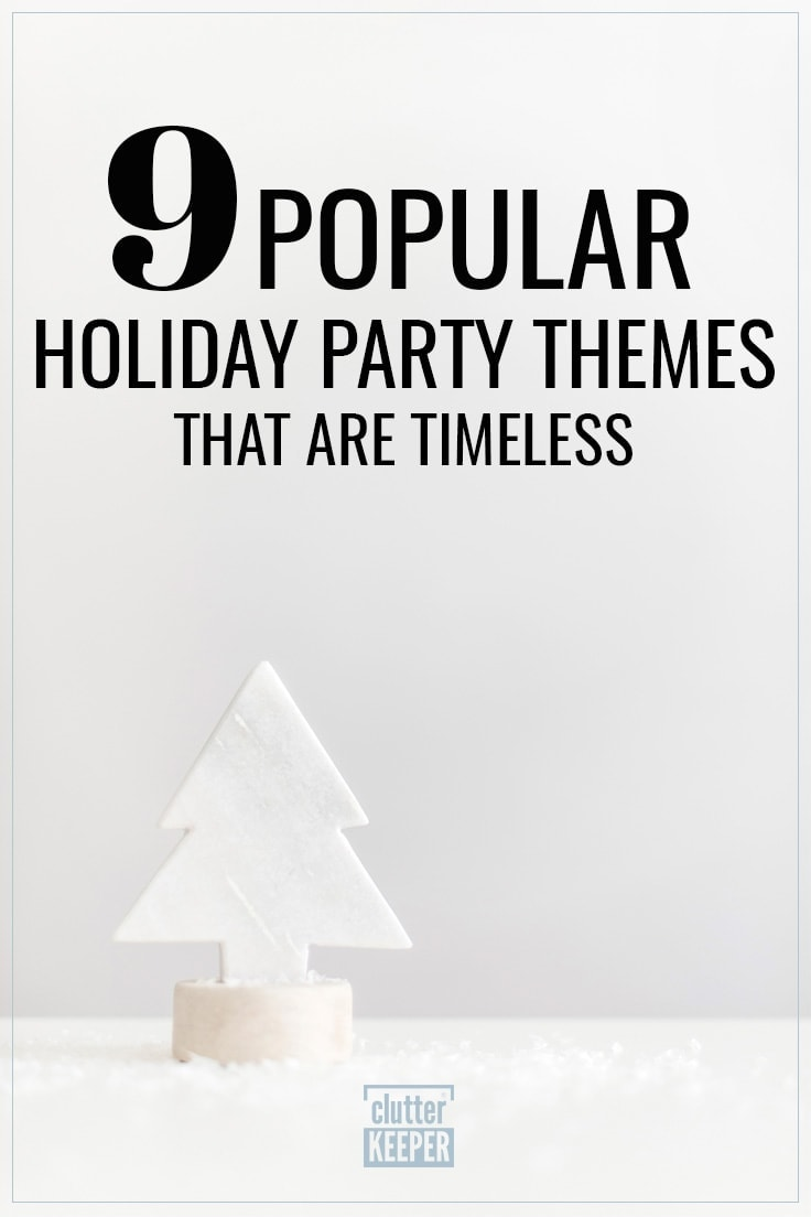 9 Popular Holiday Party Themes That Are Timeless