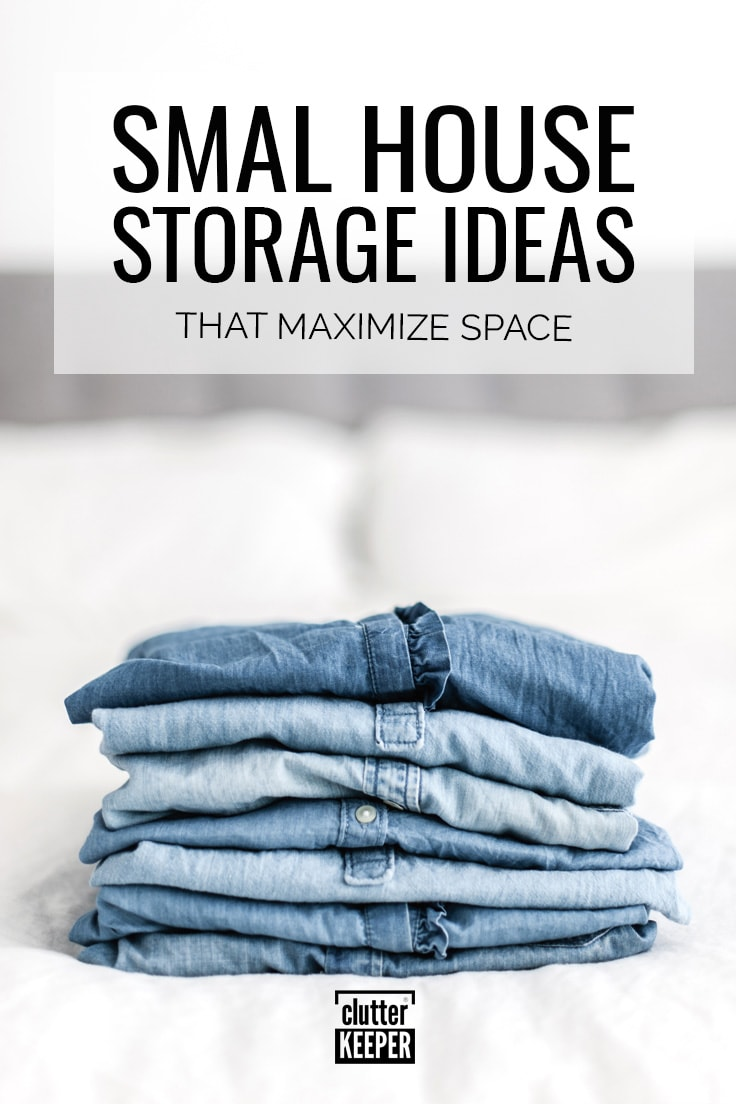 Small house storage ideas to maximize space