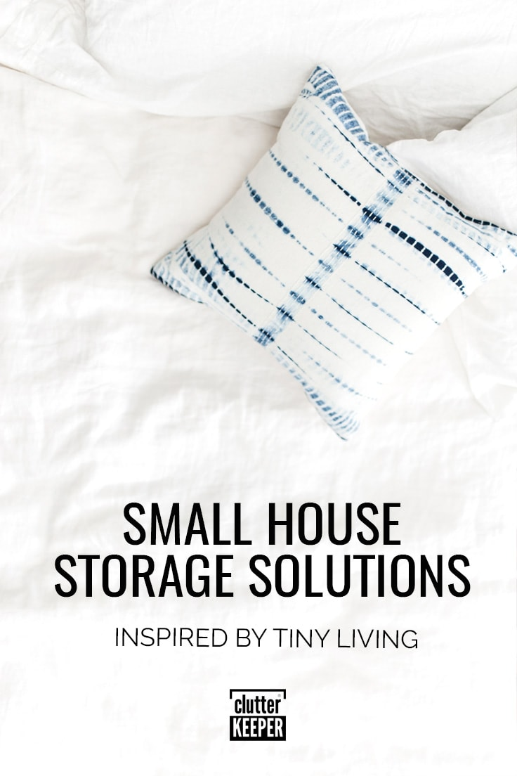 Small house storage solutions inspired by tiny living
