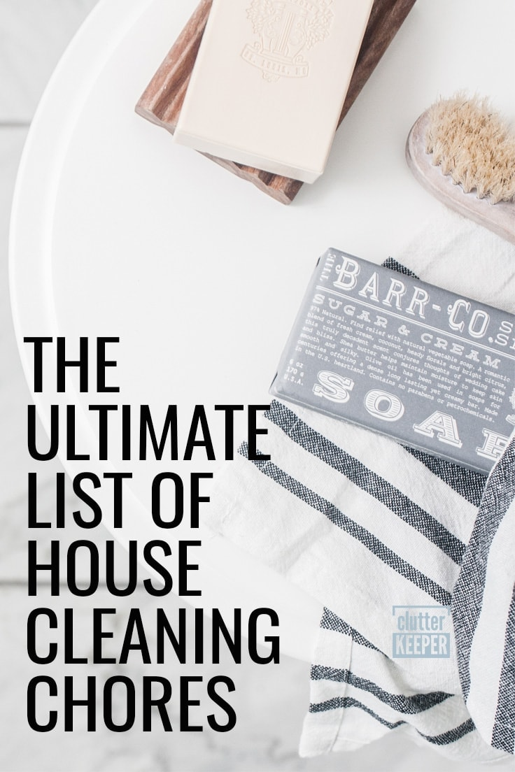 The Ultimate List of House Cleaning Chores