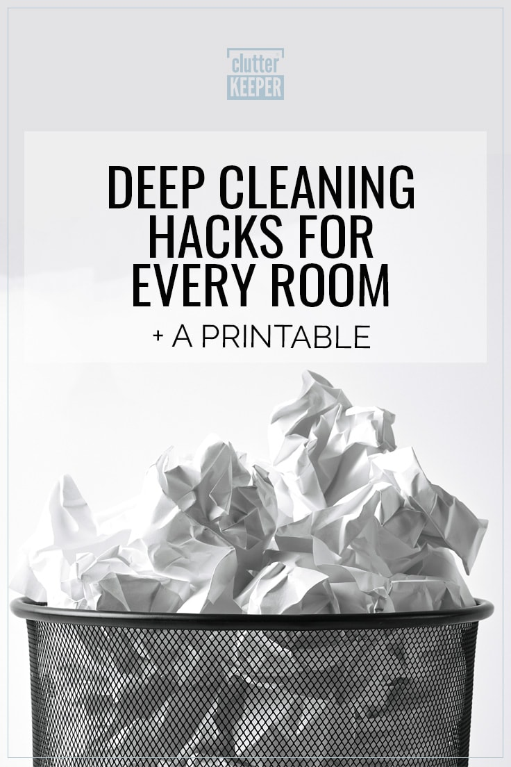 Deep cleaning hacks for every room, plus a printable.