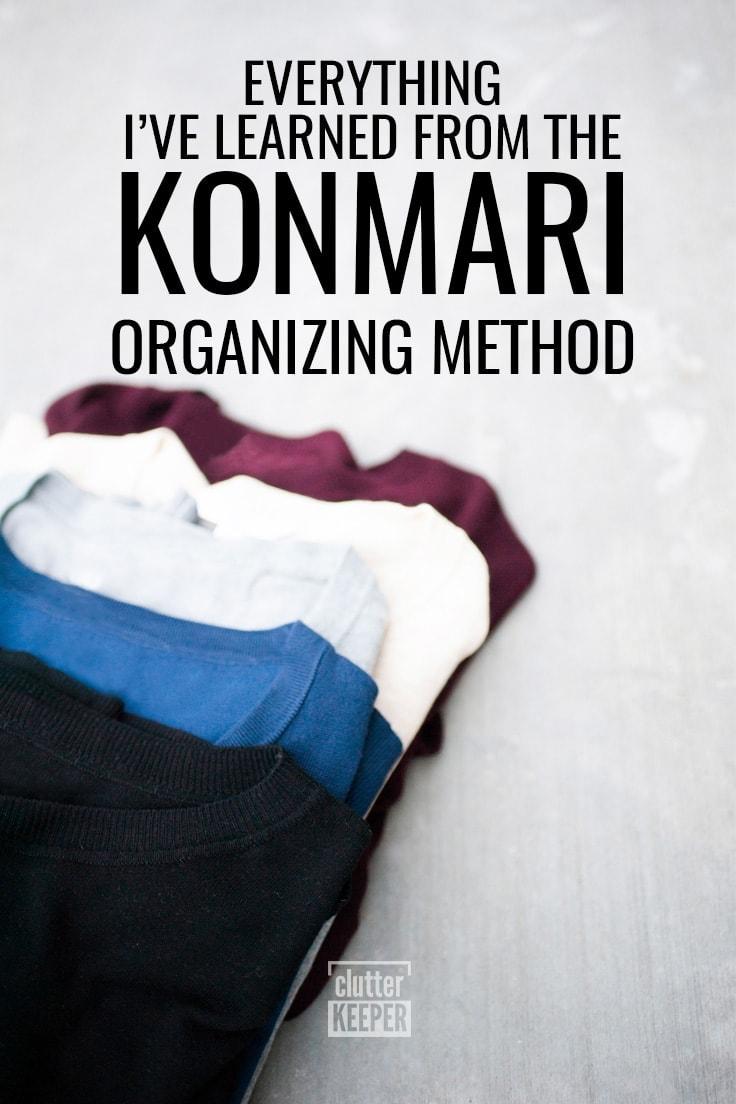 Everything I've Learned From The KonMari Organizing Method