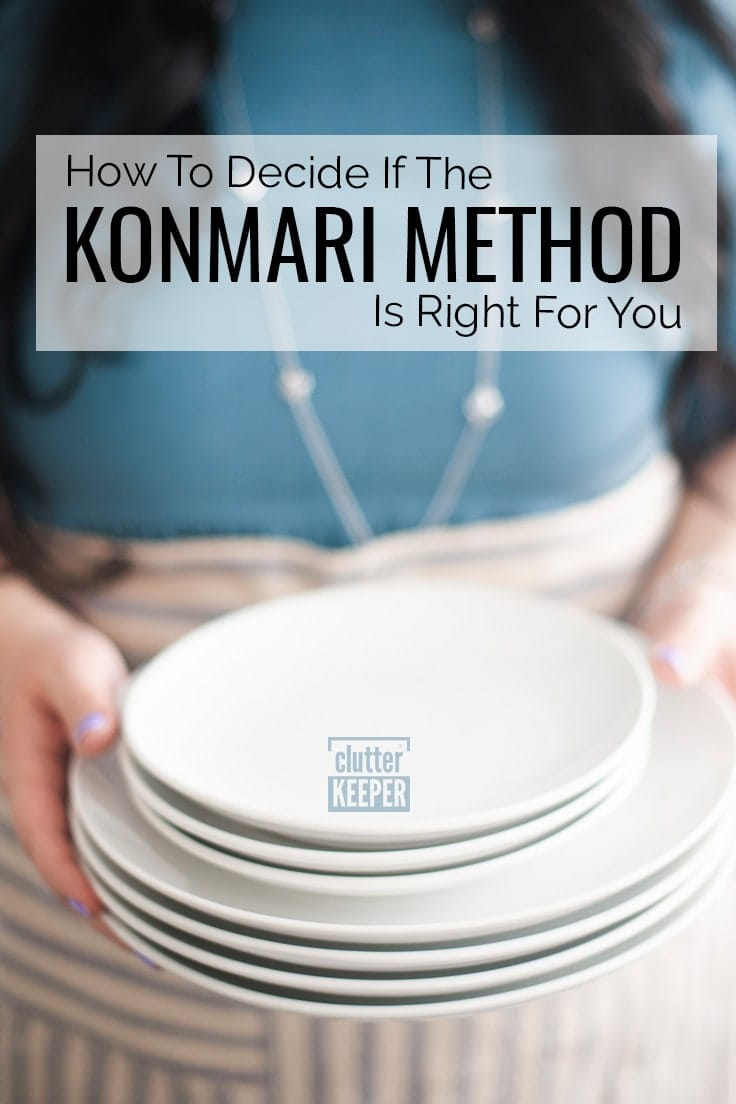 How to Decide if the KonMari Method is Right For You